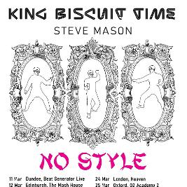 King Biscuit Time - Steve Mason *Postponed* Tickets | Hare And Hounds Birmingham  | Wed 31st March 2021 Lineup