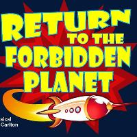 Return to the Forbidden Planet by Bob Carlton