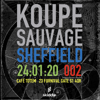 Koupe Sauvage Sheffield 002 Friday 24th January