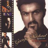 George Michael By Rob Lamberti
