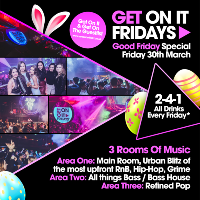 Get On It Fridays - Good Friday Special!