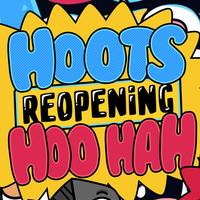 Hoots Reopening Hoo Hah