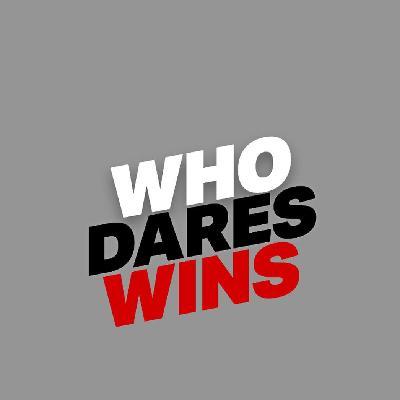 Who Dares Wins 2019