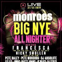 Monroes The Big NYE Allnighter