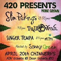 Slim Pickings & Tallowah 420 - Chinnerys, Southend