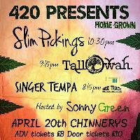 Slim Pickings & Tallowah 420 - Chinnerys, Southend