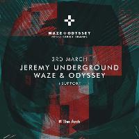 Waze & Odyssey presents Jeremy Underground