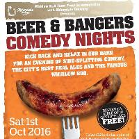 Beer and Bangers Comedy Night: Saturday 1st October