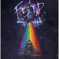 Floyd in the Flesh