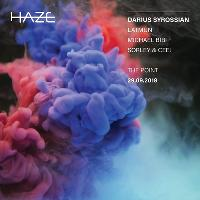 Haze Presents: Darius Syrossian, Latmun, Michael Bibi