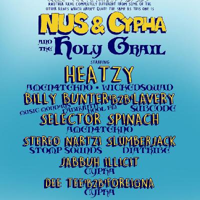 Cypha Soundsystem & N.U.S Present: The Holy Grail