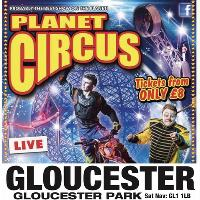 Planet Circus -The Wow Factor, coming to Gloucester, just £7.99!