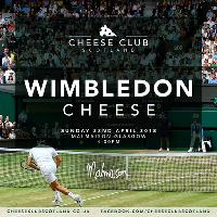 Cheese Club Scotland - Wimbledon Cheese