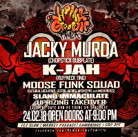 Homegrown Familia presents Jacky Murda, K-Jah, Moose Funk Squad