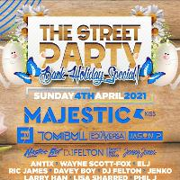 The Street Party - Bank Holiday 4th April
