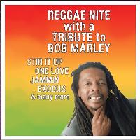 Reggae Night With A Tribute To Bob Marley