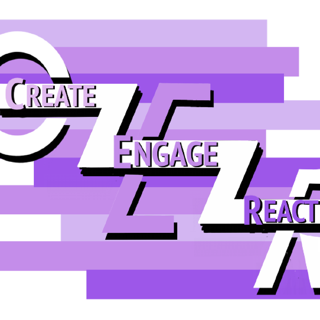 Create. Engage. React.