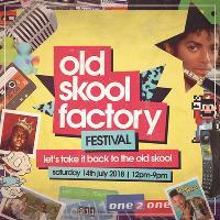 Old Skool RnB Hip Hop Factory Festival