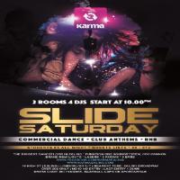 slide Saturday-2 rooms -4 djs - £5.00 b4 11PM