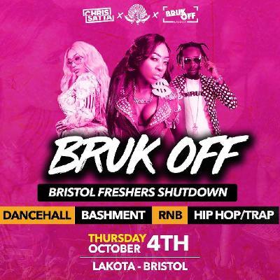Bruk Off - Bristol Freshers Shutdown