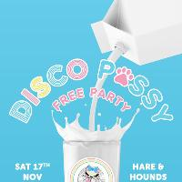 Disco P*ssy - Free Party