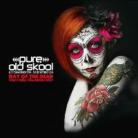 Pure Old Skool Day of the dead Halloween Special