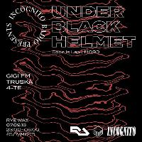 Incognito Radio w/ Under Black Helmet, Truska, GiGi FM and 4-TE