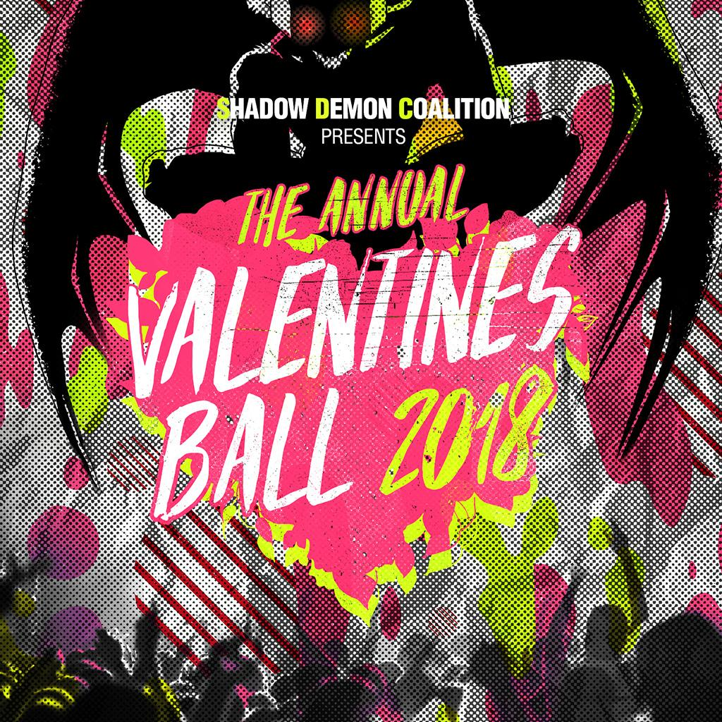 Shadow Demon Coalition presents: The Valentines Ball 2018