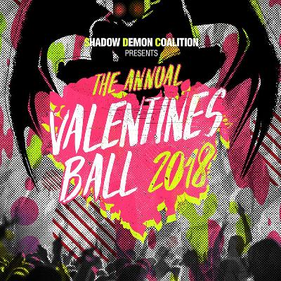 Shadow Demon Coalition Presents The Valentines Ball 2018 Tickets