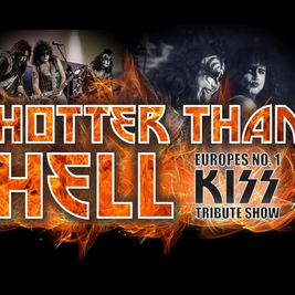 Hotter Than Hell - The top Kiss Tribute return to O