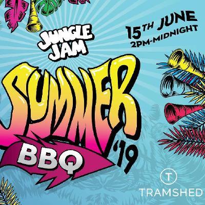 Jungle Jam Summer BBQ (Tramshed)