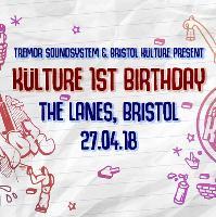 Tremor & Bristol Kulture Present: Külture 1st Birthday