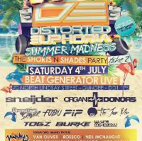Distorted Euphoria - Summer Madness - The Shorts n Shades Party