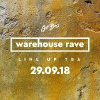 Got Bass Warehouse | 29th Sept