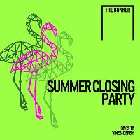 The Bunker - Summer Closing Party