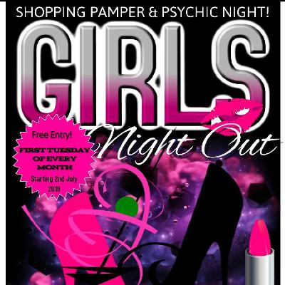 Ultimate Girls Night Out - Shopping, Pamper & Psychic Night