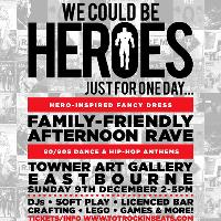 We could be heroes family rave