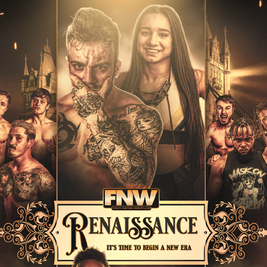Fight! Nation Wrestling presents Renaissance