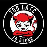 Too Late to Atone - Rock Covers Band