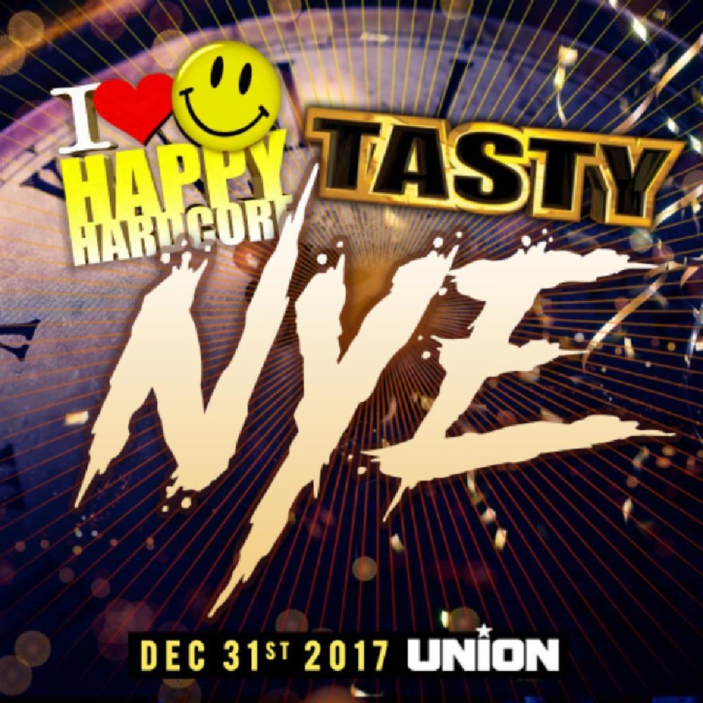 I Love Happy Hardcore & Tasty NYE 2017
