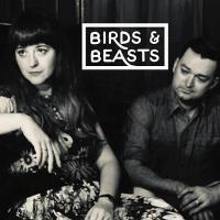 Birds & Beasts + Dave McKinley + DJ Set Ben Westerman