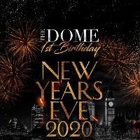 The Dome 1st Birthday - NYE 2020