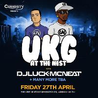 UKG AT THE NEST feat DJ Luck & MC Neat