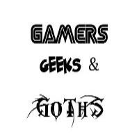 Gamers Geeks and Goths