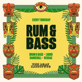 Rum & Bass - Freshers Part 2
