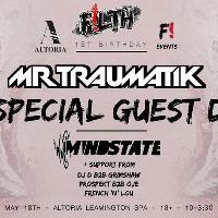 F!LTH Presents: 1st Birthday Bash W/ MR TRAUMATIK & HEDEX