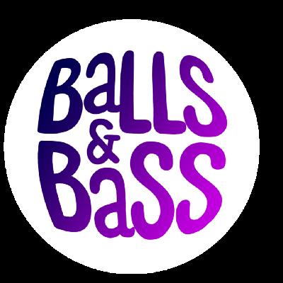 Balls & Bass Part 2