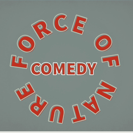 Force of nature comedy