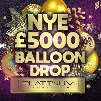 NYE £5000 Balloon Drop with Platinum