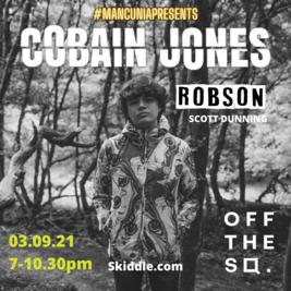 MANCUNIApresents Cobain Jones / ROBSON / Scott Dunning